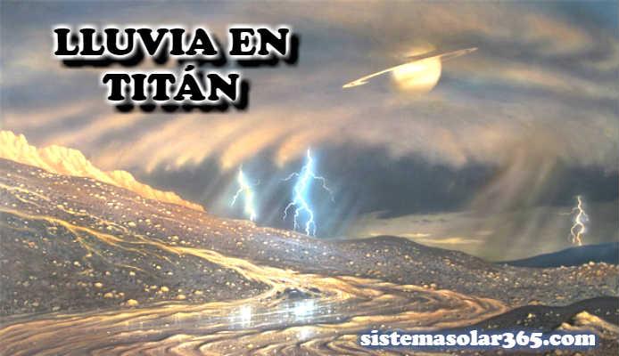 En Titán, la Luna de Saturno, hay tormentas y llueve metano