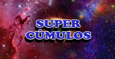 los super cúmulos del universo